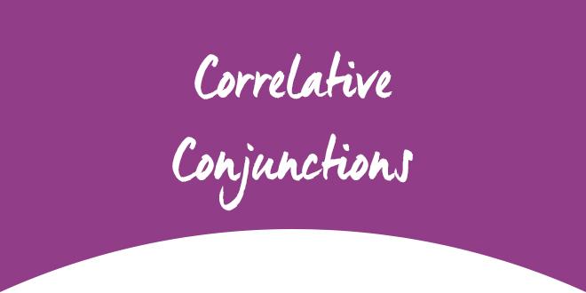 Correlative Conjunctions ABA English