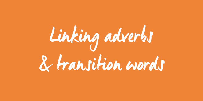 Linking Adverbs And Transition Words Aba Journal
