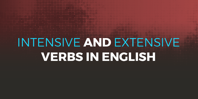 Intensive and Extensive Verbs in English