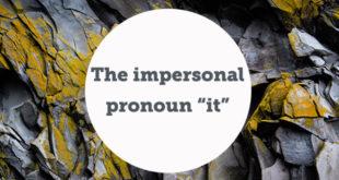 the-impersonal-pronoun-it-abaenglish