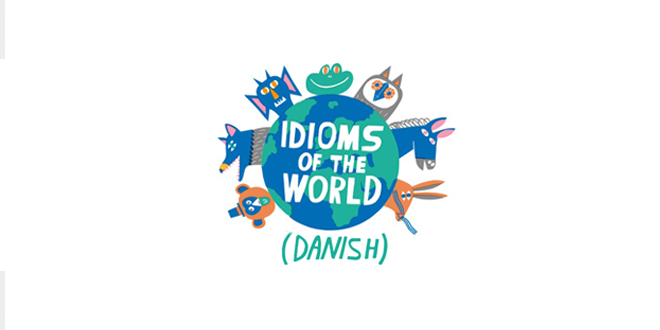 Danish Idioms in English ABA English