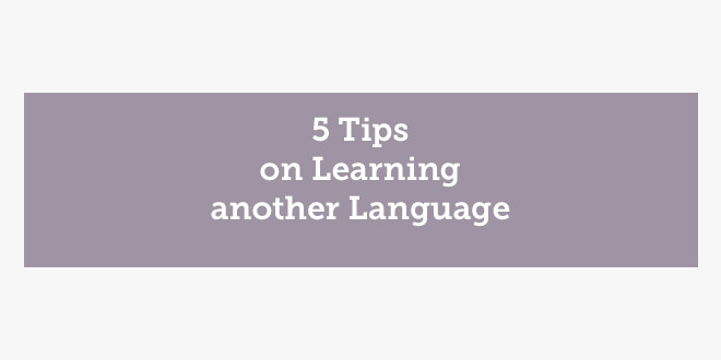 5 Tips on Learning another Language ABA English