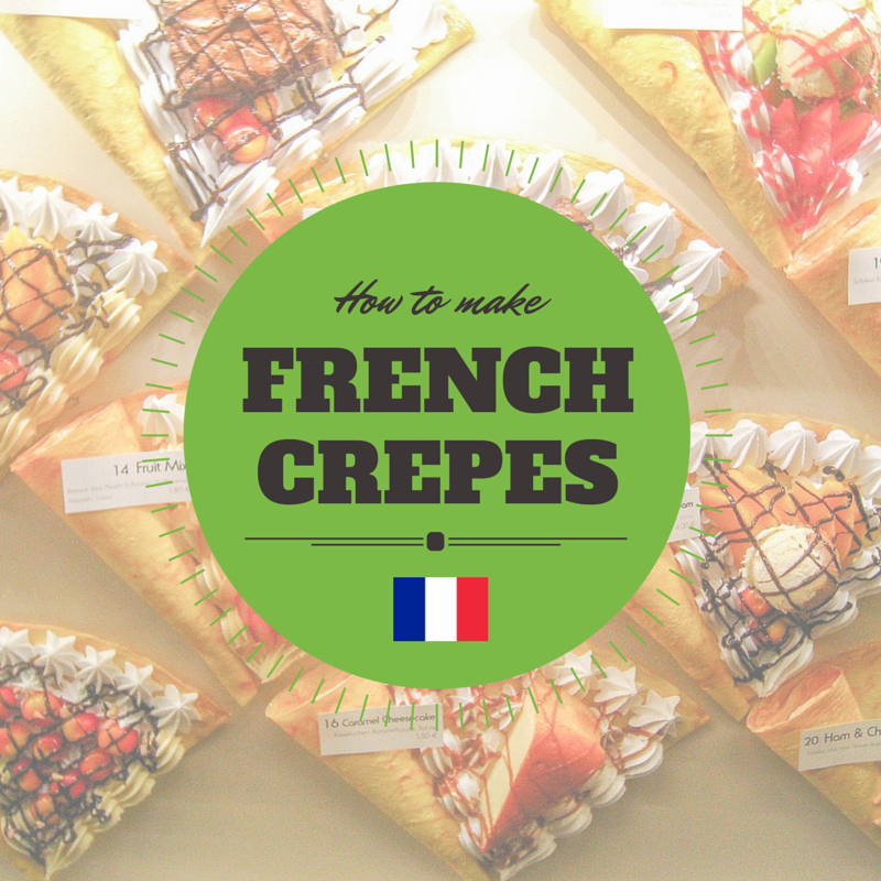 HOWTOMAKEFRENCHCREPES