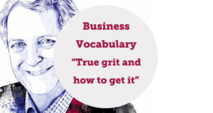 Business Vocabulary - True grit and how to get it