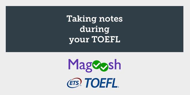 taking-notes-toefl-abaenglish-magoosh