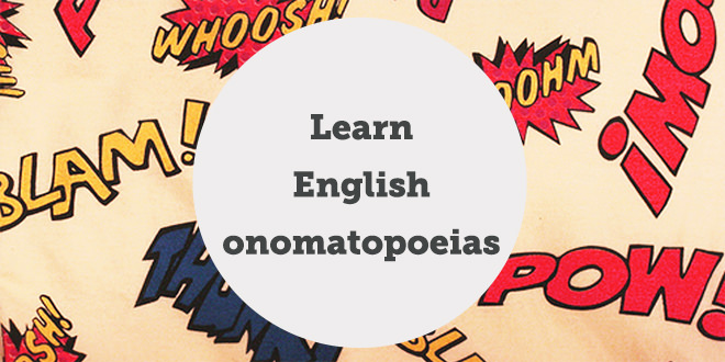 Do you know what an onomatopoeia is? | ABA Journal