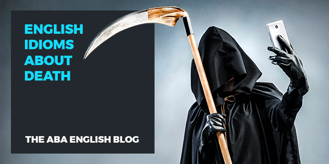 English idioms about death
