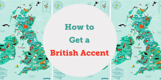 how-to-get-british-english-accent-abaenglish