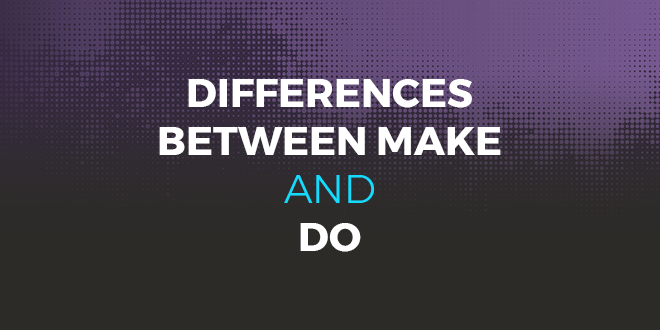 Differences between make and do