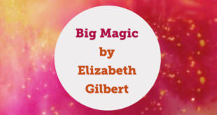 big-magic-elizabeth-gilbert-book-review-abaenglish
