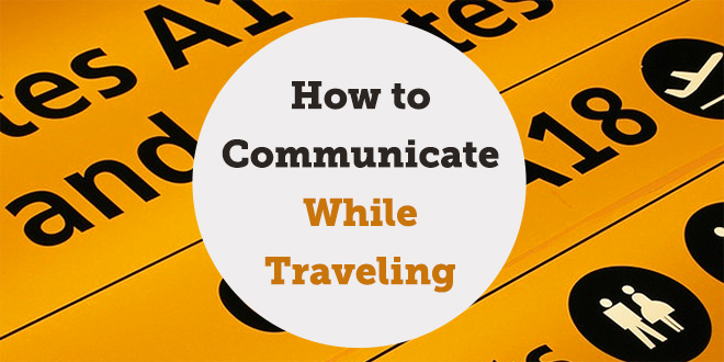 how-to-communicate-while-traveling-abaenglish-vocabulary