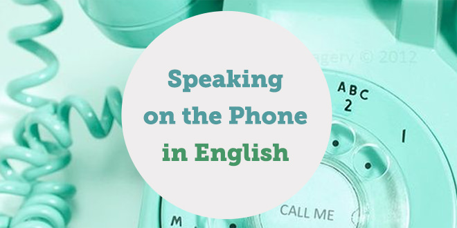 speak-on-the-phone-english-abaenglish