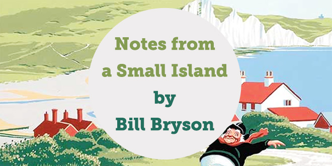 notes-from-a-small-island-bill-bryson-book-review-abaenglish