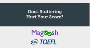 stuttering-hurt-toefl-score-abaenglish-magoosh-ets