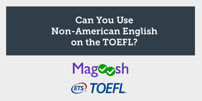 non-american-accents-toefl-exam-abaenglish