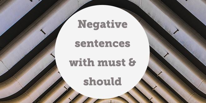 negative-sentences-must-should-abaenglish