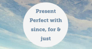 present-perfect-with-since-for-just-abaenglish