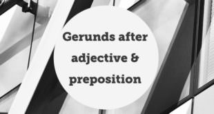 gerunds-after-adjective-and-preposition-abaenglish