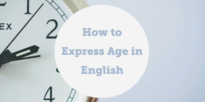 how-to-express-age-in-english