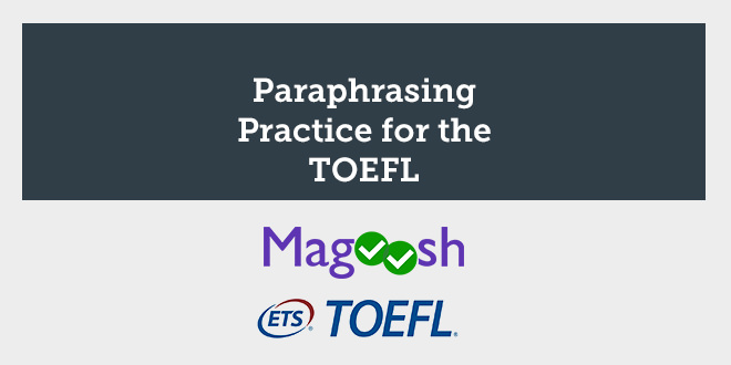 paraphrasing practice for the toefl