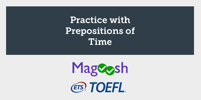magoosh-practice-with-prepositions-of-time