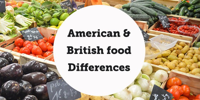 american-and-british-food-name-differences-abaenglish