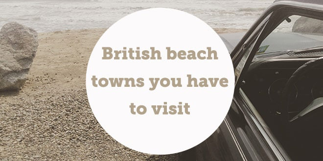 british-beach-towns-you-have-to-visit-aba-english-min-abaenglish