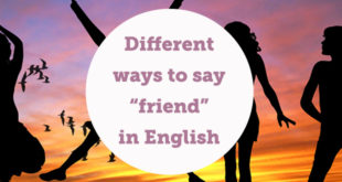 different-ways-to-say-friend-in-english-abaenglish