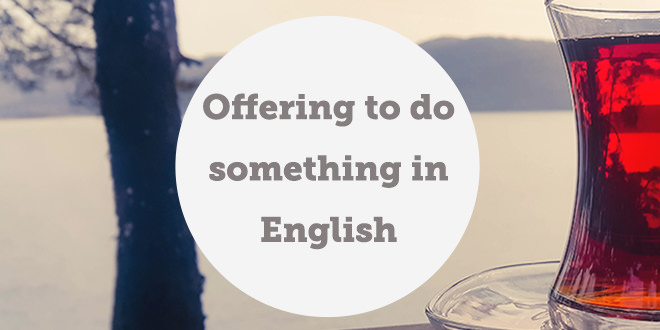 offering-to-do-something-english-abaenglish