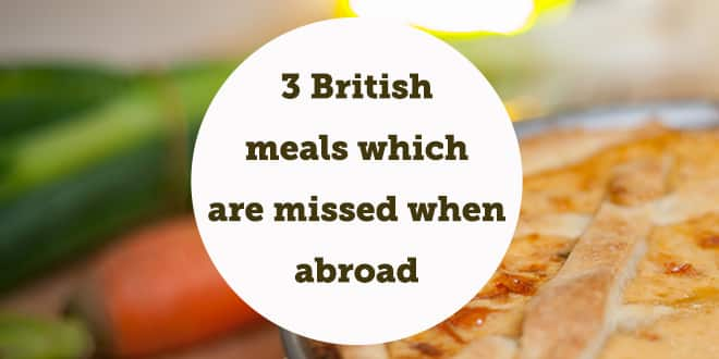 3-british-meals-which-are-missed-when-abroad-abaenglish-min