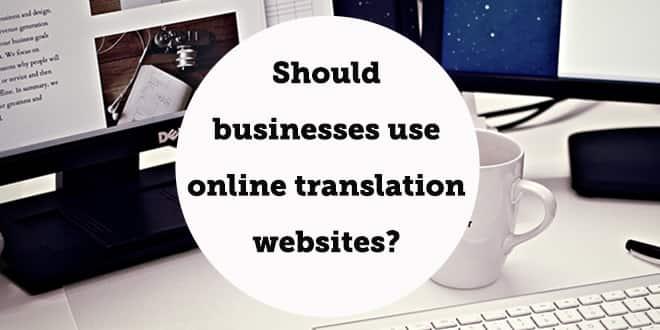 should-businesses-use-online-translation-websites-aba-english-min