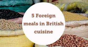 5-foreign-meals-in-british-cuisine-aba-english-min