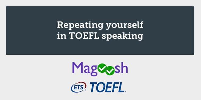 repeating-yourself-in-toefl-speaking-magoosh-aba-english-min