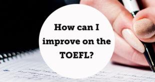 How-can-I-improve-on-the-toefl-abaenglish