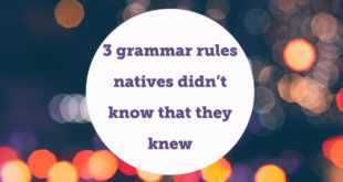 3-grammar-rules-natives-didn't-know-abaenglish