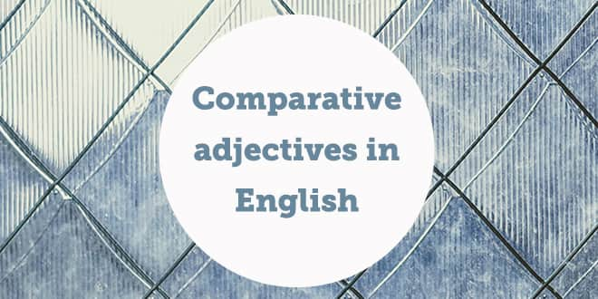 comparative-adjectives-in-english-abaenglish-min