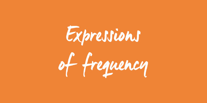 expressions-of-frequency-in-english-abaenglish