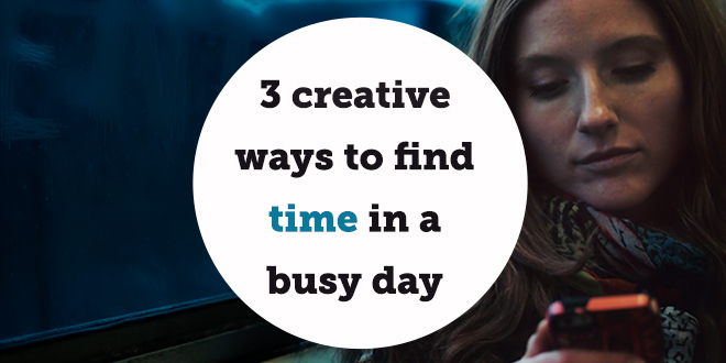 Creative ways to find more time in a day ABA English