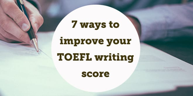 7-ways-to-improve-your-toefl-writing-score-abaenglish-min