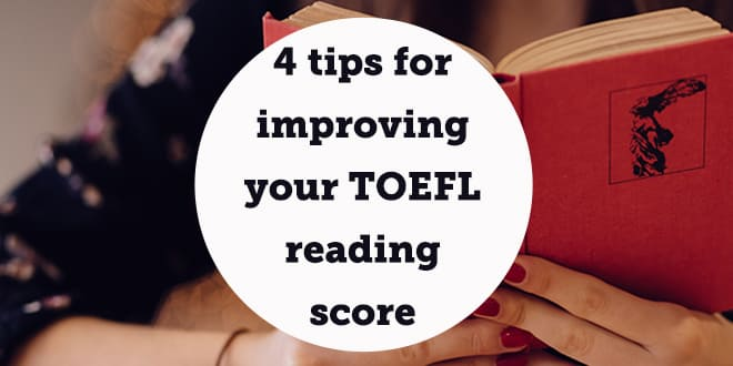 4-tips-for-improving-your-toefl-reading-score-abaenglish-min