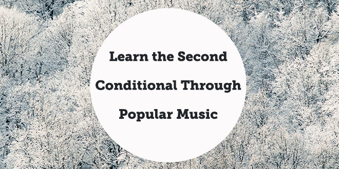 learn-the-second-conditional-through-popular-music-aba-english