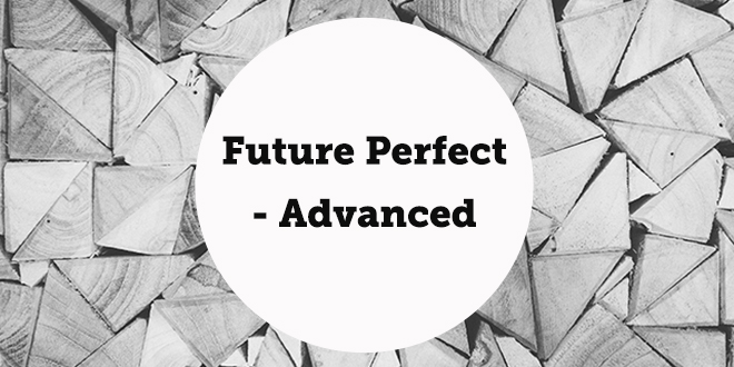 future-perfect-advanced-abaenglish