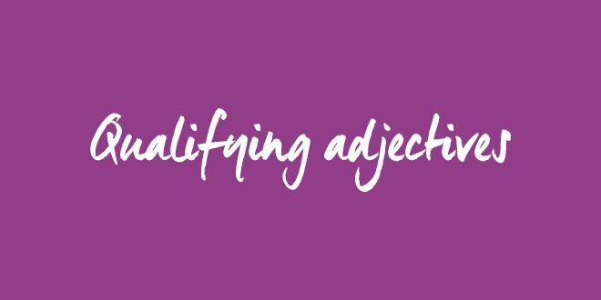 qualifying-adjectives-abaenglish