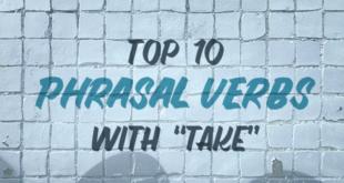 top-10-phrasal-verbs-with-take-abaenglish
