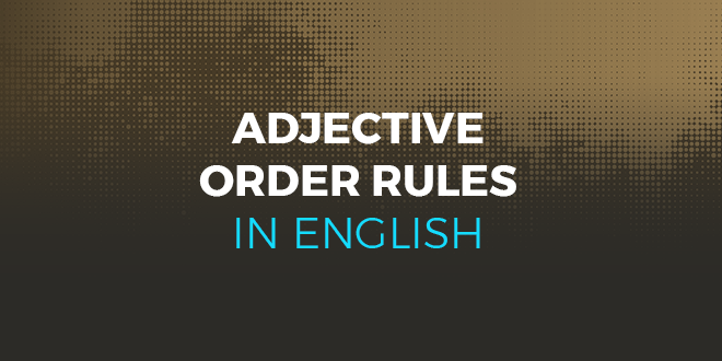 Image result for adjective order