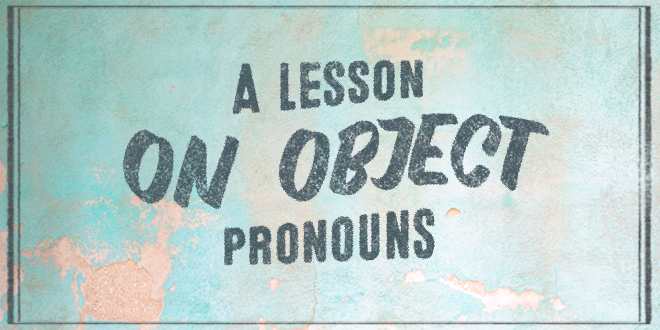 A-lesson-on-object-pronouns