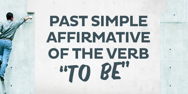 Past-simple-affirmative-of-the-verb-to-be