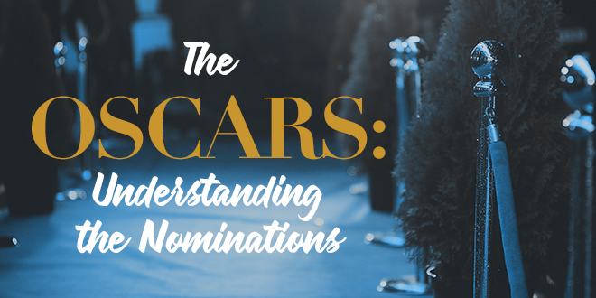 The-Oscars-Understanding the-Nominations