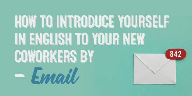 Presentation emails in english for work aba journal how to introduce yourself in english to your new coworkers by email spiritdancerdesigns Images