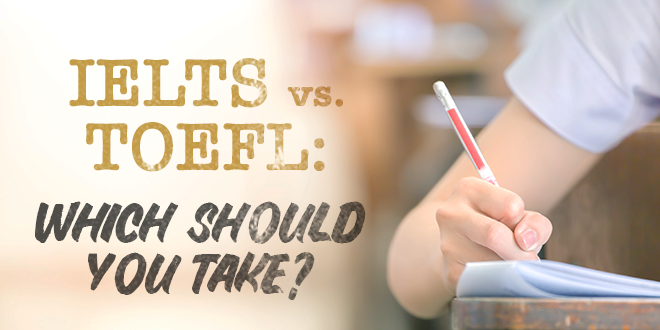 IELTS-vs-TOEFL-Which-Should-You-Take-